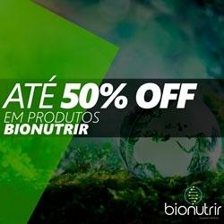 PROMO até 50% OFF Bionutrir